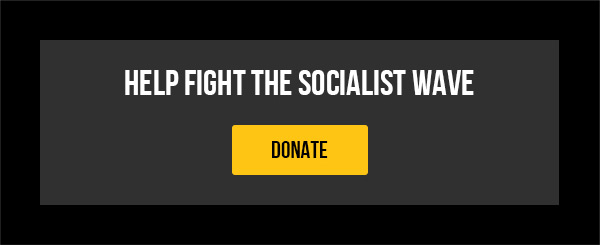 HELP FIGHT THE SOCIALIST WAVE