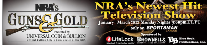 NRAs Guns and Gold - NRAs Newest Hit Television Show