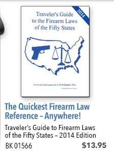 Travelers Guide to Firearm Laws of the Fifty States - 2014 Edition