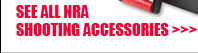 See All NRA Shooting Accessories