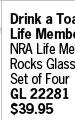 NRA Life Member Rocks Glasses