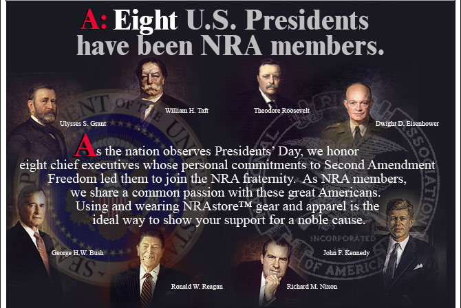 Eight U.S. Presidents have been NRA members