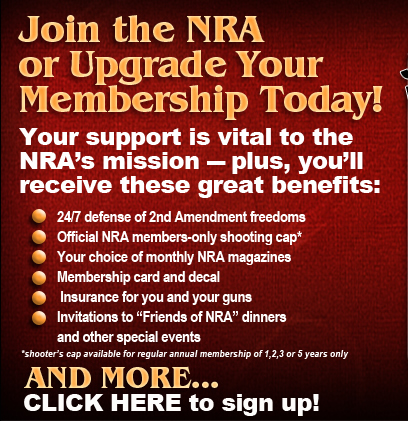 CLICK HERE to Join the NRA or upgrade your membership today