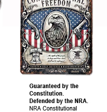 NEW! NRA Constitutional Freedom Steel Sign