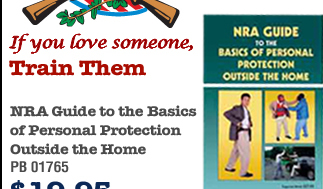 NRA Guide to the Basics of Personal Protection Outside the Home