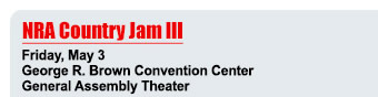 NRA Country Jam III - Friday, May 3 - George R. Brown Convention Center - General Assembly Theater